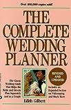 The Complete Wedding Planner, Edith Gilbert, 0446392162