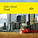 51H0Dl6H0oL. SL160  - Holy Ghost! - Work (Album Review)