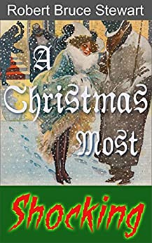 A Christmas Most Shocking (Harry Reese Mysteries Book 7) by [Stewart, Robert Bruce]