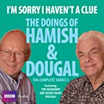 I'm Sorry I Haven't a Clue: You'll Have Had Your Tea - The Doings of Hamish and Dougal 3 | Barrie Cryer,Graeme Garden