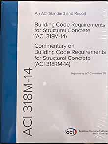 ACI 318M-14 Metric Building Code Requirements for Structural