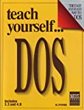 Teach Yourself DOS, Alan Stevens, 1558280219