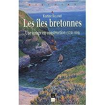 Iles bretonnes. Image en construction 1750-1914