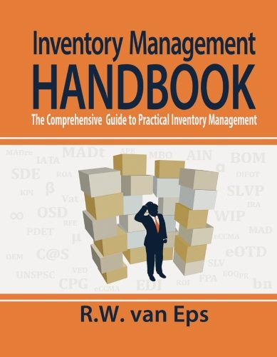 Inventory Management Handbook: The comprehensive guide to practical inventory management