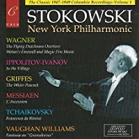 Leopold Stokowski: The New York Philharmonic Columbia (US) Recordings, Volume 1
