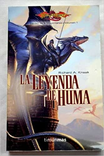 La Leyenda de Huma I (Spanish Edition)