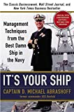 img - for It's Your Ship: Management Techniques from the Best Damn Ship in the Navy (revised) by Abrashoff, D. Michael (2012) Hardcover book / textbook / text book
