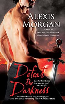 Defeat the Darkness (Paladins of Darkness Book 6) by [Morgan, Alexis]