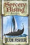 Sorcery Rising : Book 1 Of Fool's Gold :