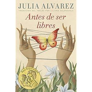 Antes de ser libres (Spanish Edition)