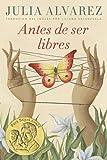 Antes de ser libres (Spanish Edition) by  Julia Alvarez in stock, buy online here