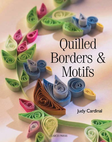 Quilled Borders & Motifs by Search Press