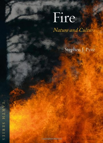 Fire: Nature And Culture (Earth)