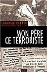Mon père, ce terroriste par Belaïd
