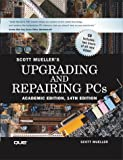 Upgrading and Repairing PCs, Academic Edition, Scott Mueller, 078972927X