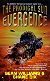 Evergence 1: The Prodigal Sun