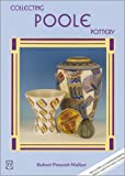 Collecting Poole Pottery, Robert Prescott-Walker, 1870703634