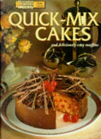 Quick-Mix Cakes and Deliciously Easy Muffins (Australian Women's Weekly Home Library)