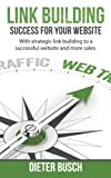 Link building - Success for your Website: With strategic...