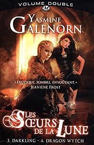 Les Soeurs de la Lune - Intégrale, tome 2 par Yasmine Galenorn