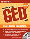 Master the GED 2008 (with CD), Peterson's Guides Staff and Ronald Kaprov, 0768924839