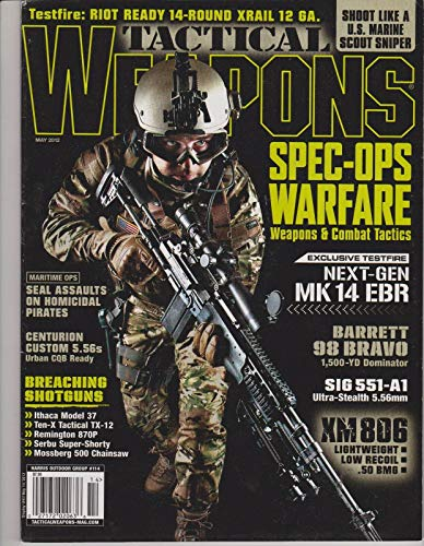 TACTICAL WEAPONS MAGAZINE MAY 2012, SPEC-OPS WAREFARE WEAPONS & COMBAT TACTICS.