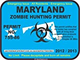 Maryland zombie hunting permit decal bumper sticker