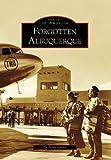 Forgotten Albuquerque (Images of America)