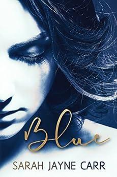 Blue by [Carr, Sarah Jayne]