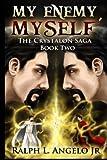 My Enemy, Myself, The Crystalon Saga, Book Two