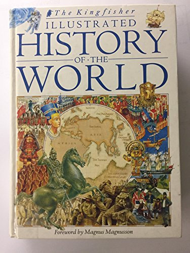 The Kingfisher Illustrated History of the World