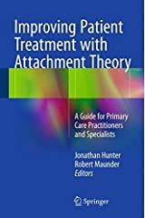 Improving Patient Treatment with Attachment Theory: A Guide for Primary Care Practitioners and Specialists Hardcover