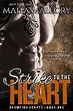 Strike to the Heart - Champion Hearts Book 1 (MMA Sports Romance)