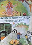 Front cover for the book Honey from a weed: feasting and fasting in Tuscany, Catalonia, the Cyclades and Apulia by Patience Gray