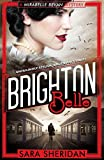 Front cover for the book Brighton Belle by Sara Sheridan