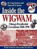 Inside the Wigwam, R. Craig Sautter and Edward M. Burke, 0829409114