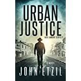 Urban Justice: Vigilante Justice Thriller Series 2 with Jack Lamburt