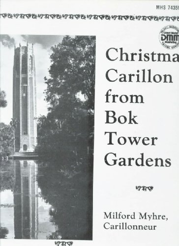 Christmas Carillon From Bok Tower Gardens, Milford Myhre, - Milford Mall