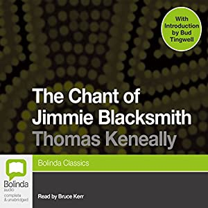 The Chant of Jimmie Blacksmith Audiobook