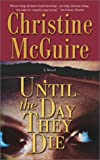 Until the Day They Die, Christine McGuire, 0671024361