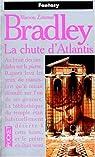 La Chute d'Atlantis par Zimmer Bradley