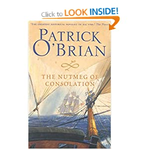 The Nutmeg of Consolation (Aubrey Maturin Series) Patrick O'Brian