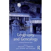 Geography and Genealogy: Locating Personal Pasts (Heritage, Culture and Identity) (English Edition)