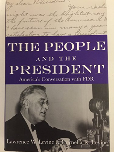 Books : The People and the President: America's Extraordinary Conversation with FDR