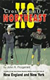 Cross Country Northeast, John R. Fitzgerald, 1879415070