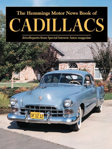 The Hemmings Motor News Book of Cadillacs (Hemmings Motor News Collector-Car Books)