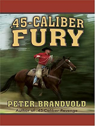 book cover of .45-Caliber Fury