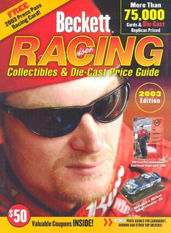 Beckett Racing Collectibles And Die Cast Price Guide