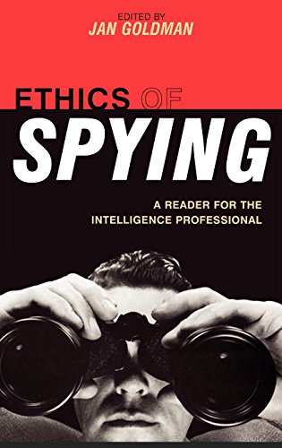 Books : Ethics of Spying: A Reader for the Intelligence Professional (Security and Professional Intelligence Education Series)