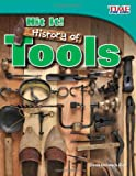 Hit It! - History of Tools, Dona Herweck Rice, 1433336804